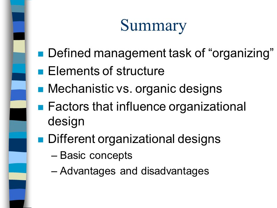 Summary Defined management task of organizing Elements of structure