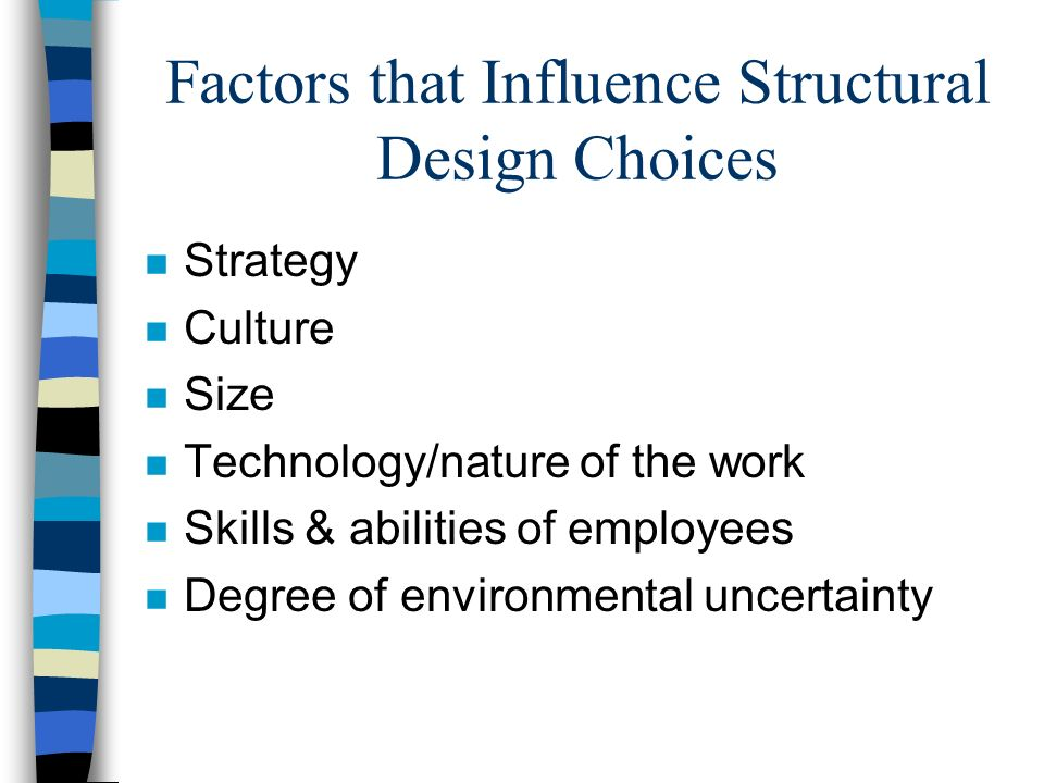 Factors that Influence Structural Design Choices