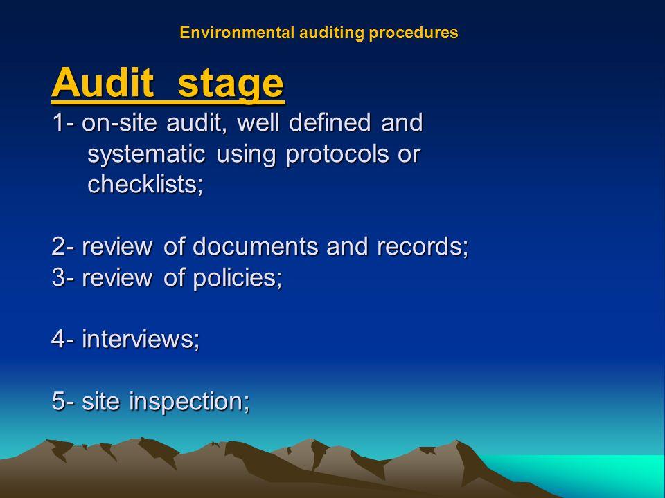 Environmental auditing procedures