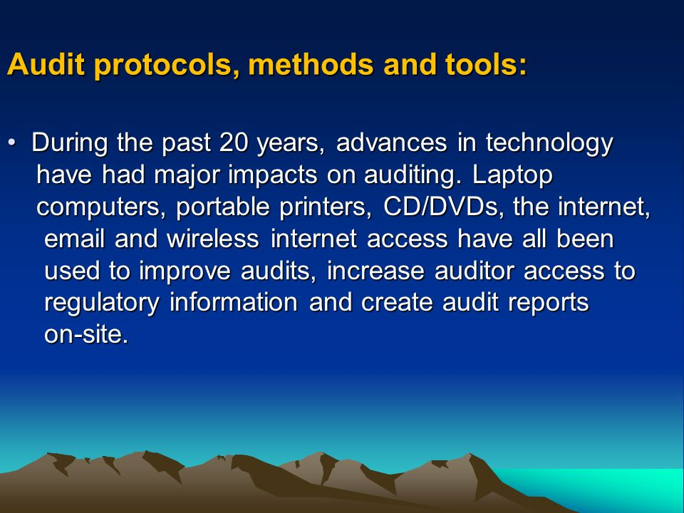 Audit protocols, methods and tools: