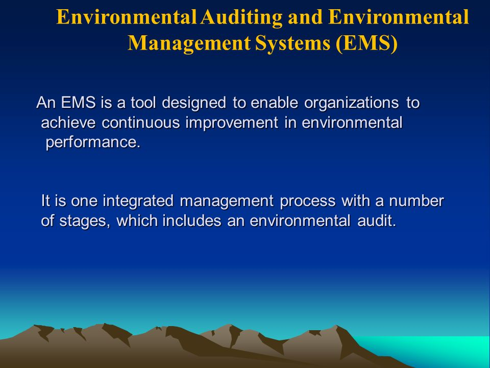 Environmental Auditing and Environmental Management Systems (EMS)