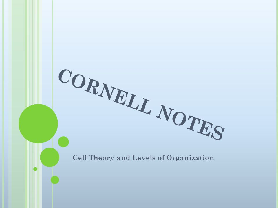 Cell Theory and Levels of Organization