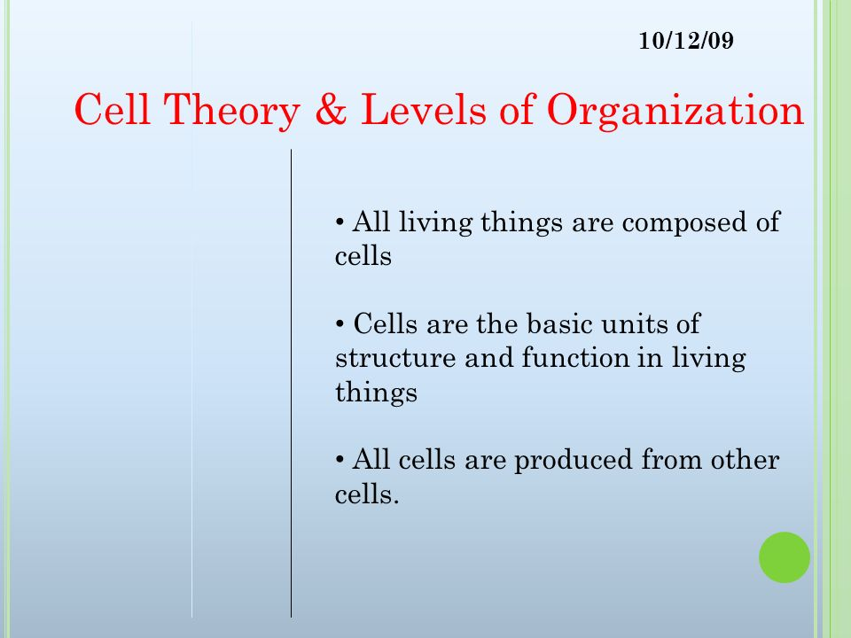 Cell Theory & Levels of Organization