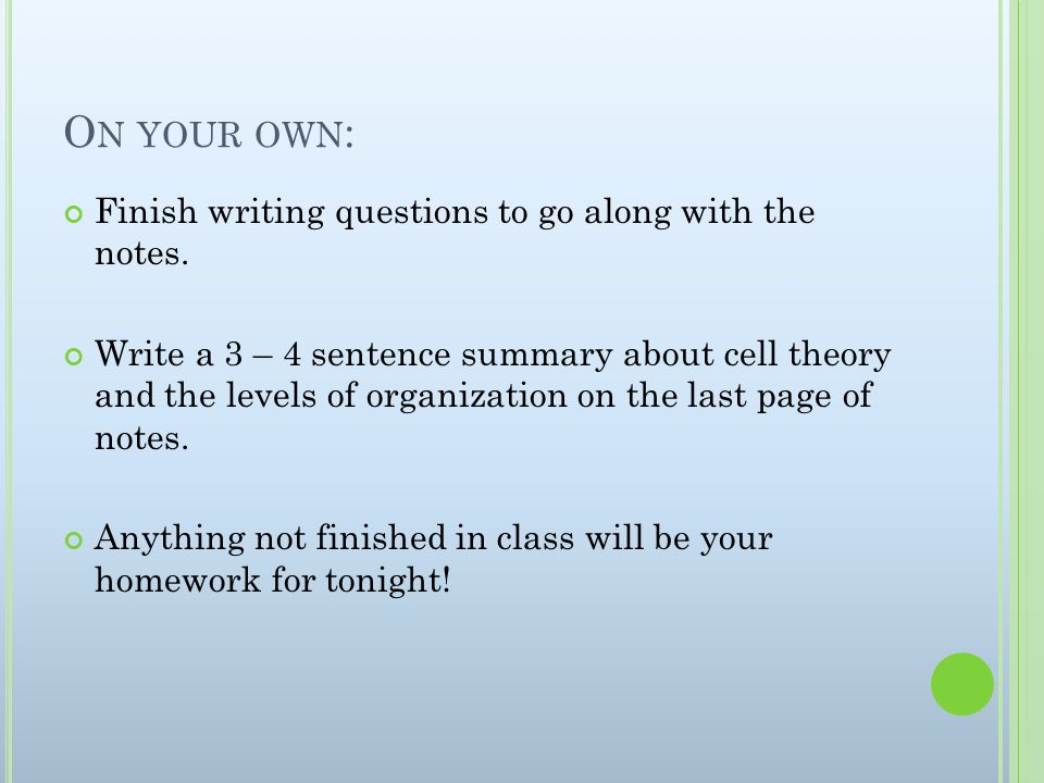 On your own: Finish writing questions to go along with the notes.