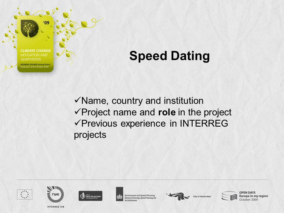 Speed Dating Name, country and institution