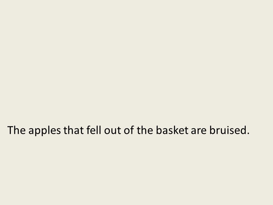 The apples that fell out of the basket are bruised.