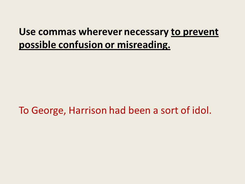 To George, Harrison had been a sort of idol.