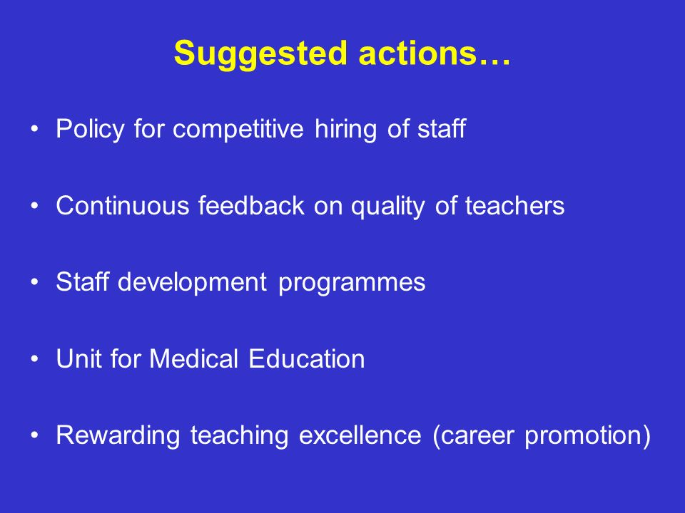 Suggested actions… Policy for competitive hiring of staff