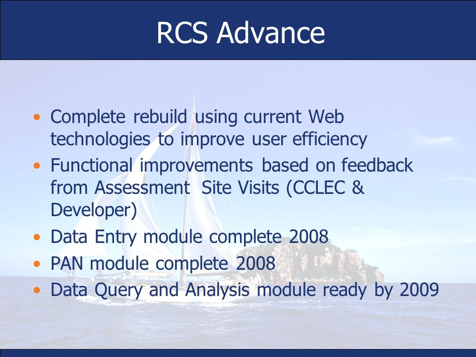 RCS AdvanceComplete rebuild using current Web technologies to improve user efficiency.