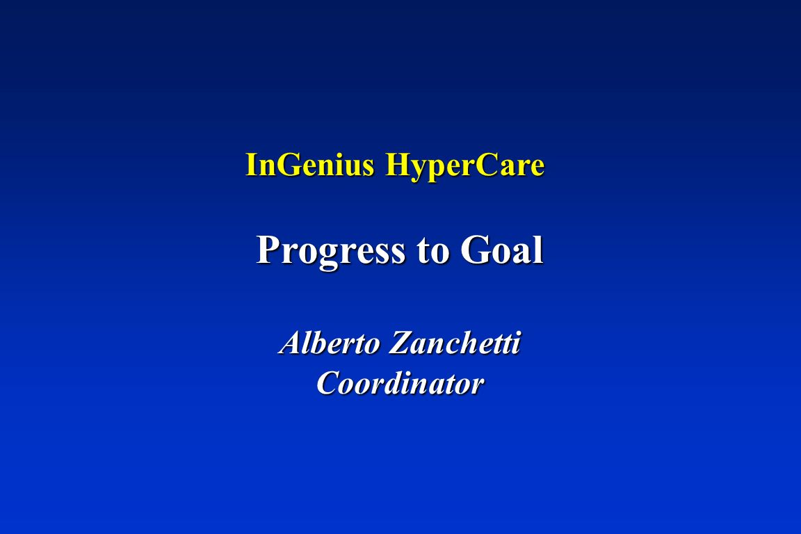 InGenius HyperCare Progress to Goal Alberto Zanchetti Coordinator