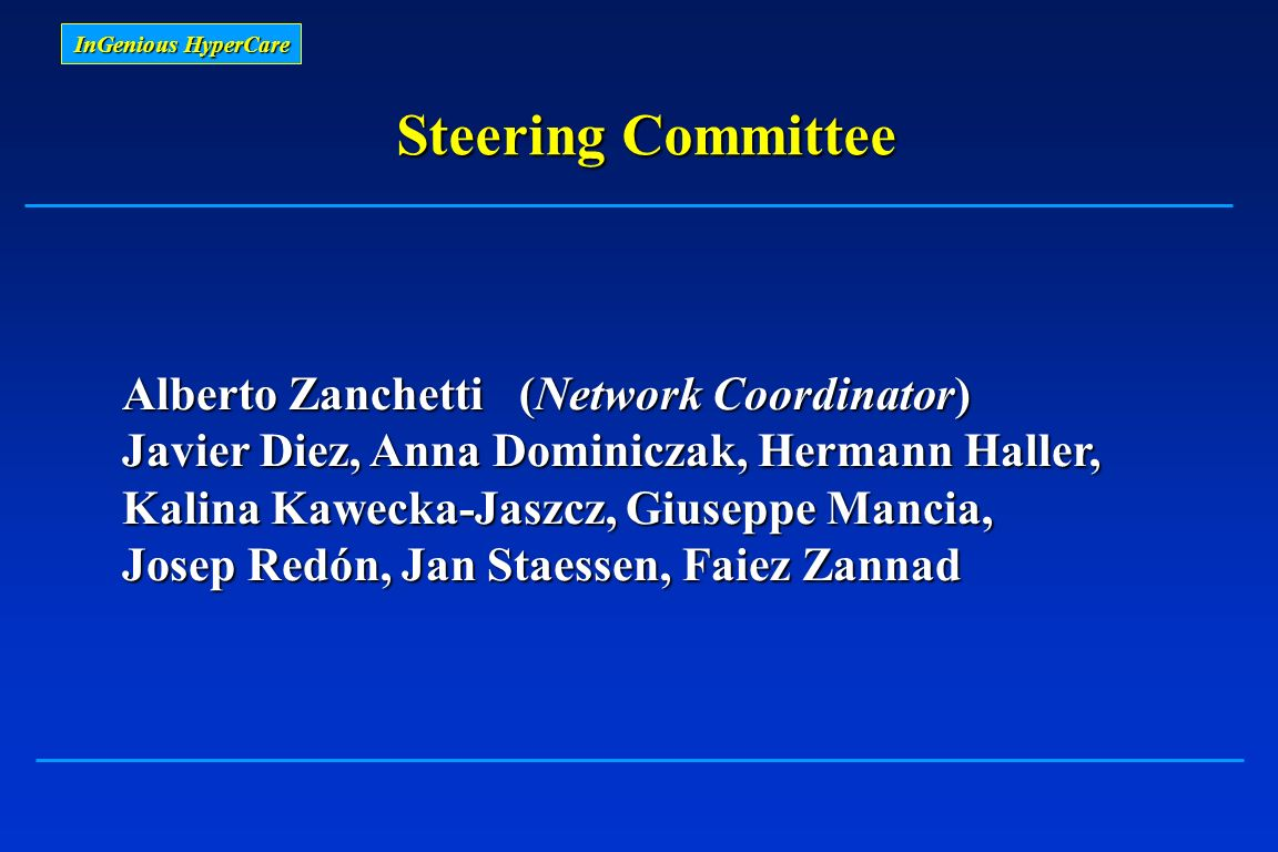 Steering Committee Alberto Zanchetti (Network Coordinator)