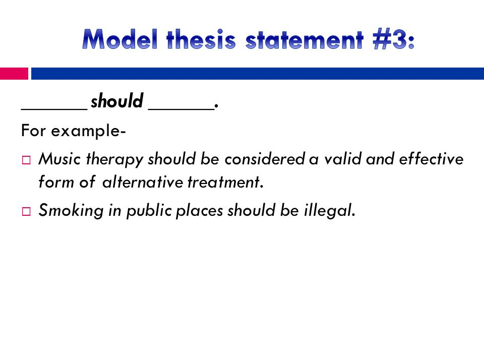 model thesis statement Models for writing thesis statements: these models are meant to give you an idea  of some possible structures for writing a thesis of course, there are many.