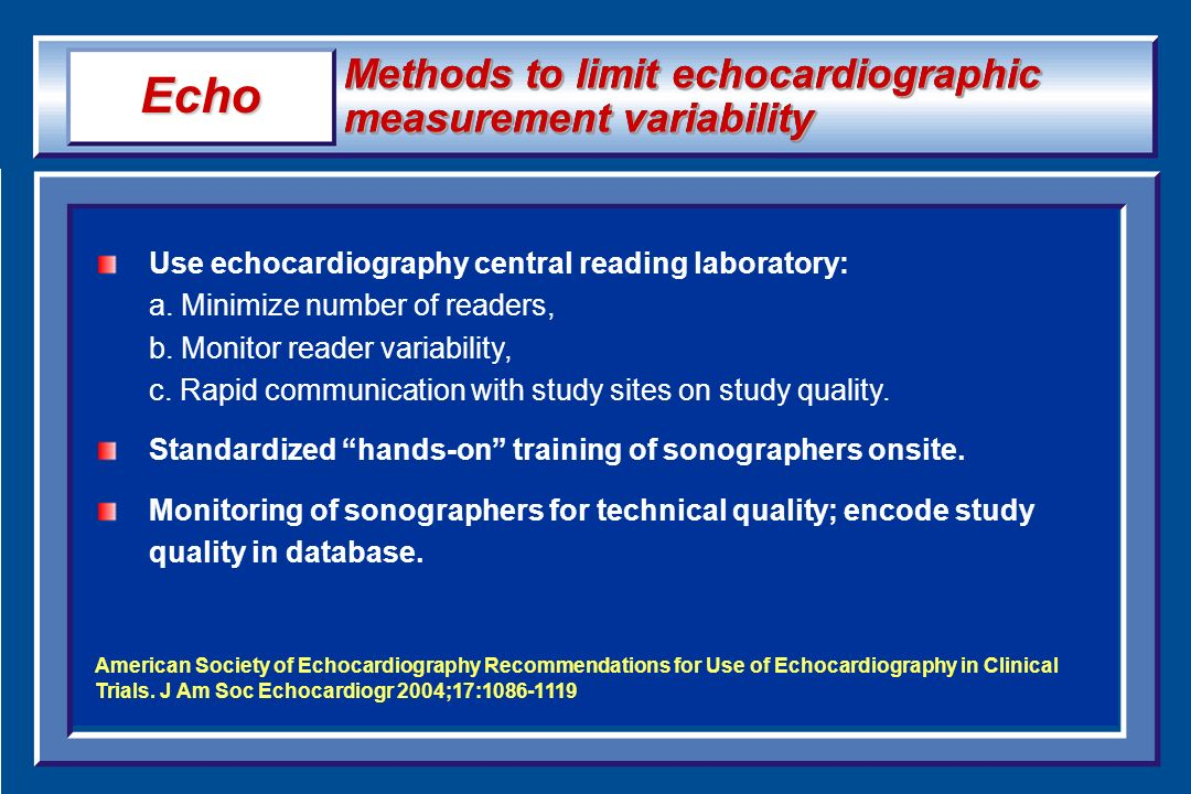 Echo Methods to limit echocardiographic measurement variability