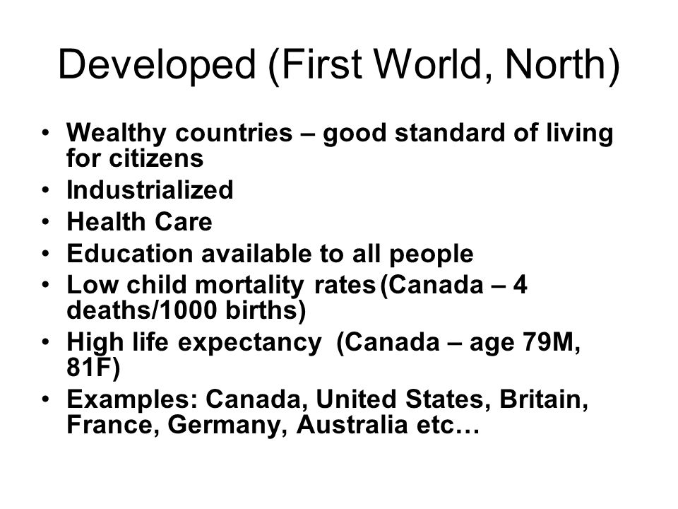 Developed (First World, North)
