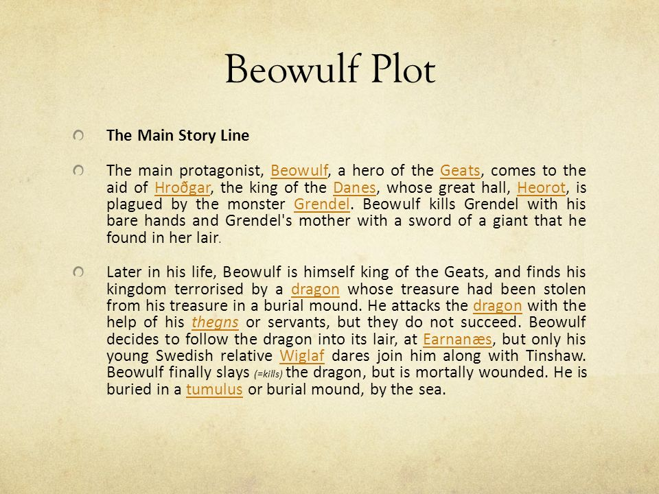 a plot story of shakespeares beowulf Plot points drive a story towards the resolution of its problem  the inciting incident of shakespeare's hamlet is the death of hamlet's father.
