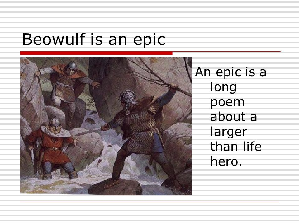 An Analysis Of Beowulf As An Epic Hero Essay Beowulf As An Epic Hero