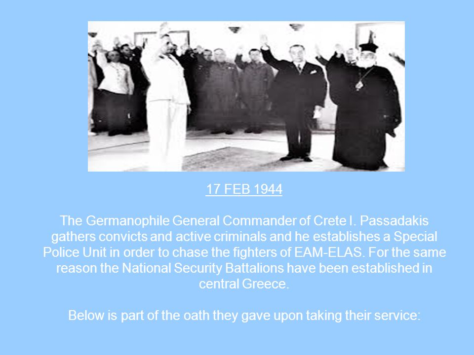 17 FEB 1944 The Germanophile General Commander of Crete I