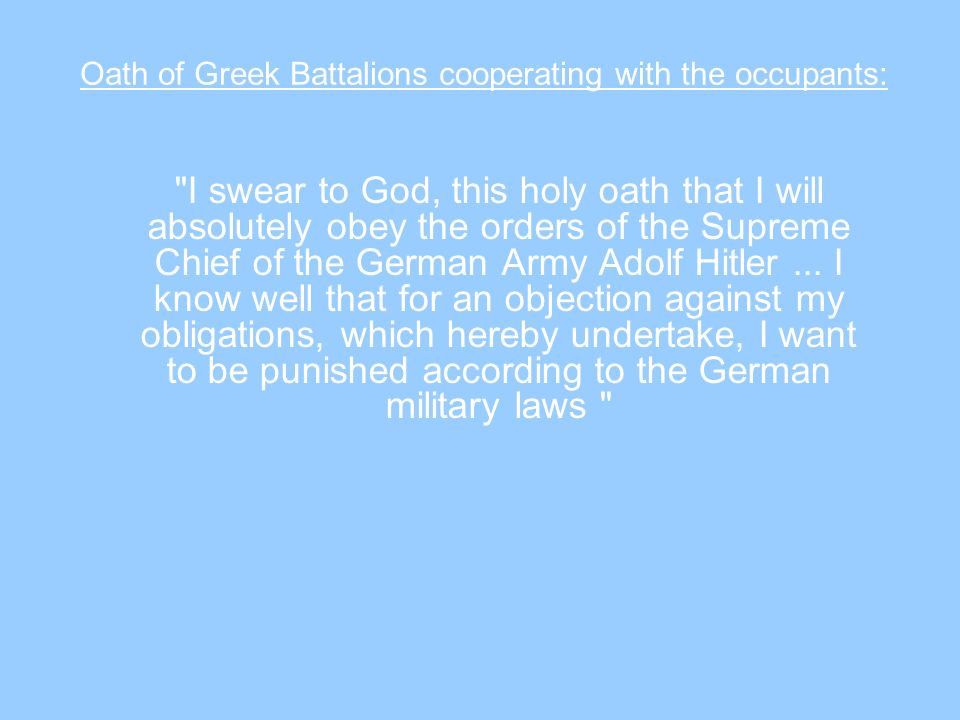 Oath of Greek Battalions cooperating with the occupants:
