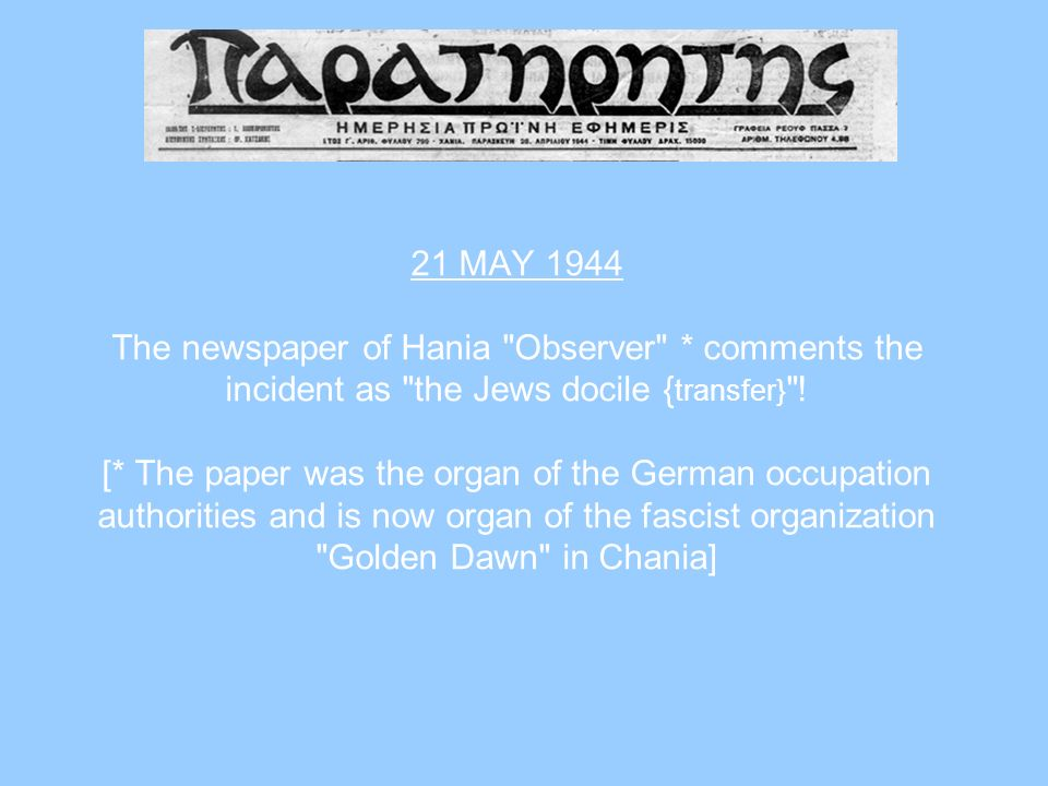 21 MAY 1944 The newspaper of Hania Observer