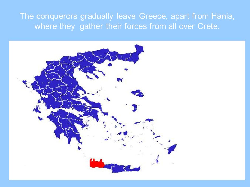 The conquerors gradually leave Greece, apart from Hania, where they gather their forces from all over Crete.