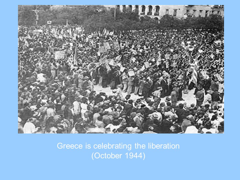 Greece is celebrating the liberation (October 1944)
