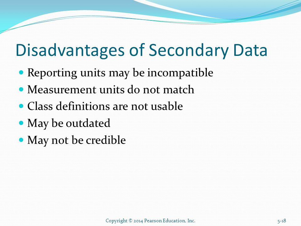 disadvantage of secondary research Secondary research options there are a range of resources available for secondary research: the most well-known are: published statistics: census, housing and social.