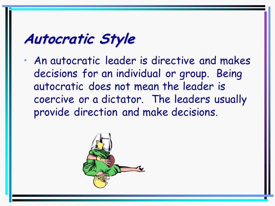 Autocratic Style