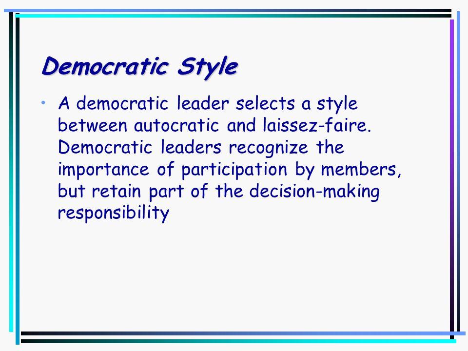 Democratic Style