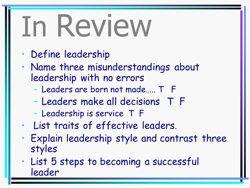 In Review Define leadership