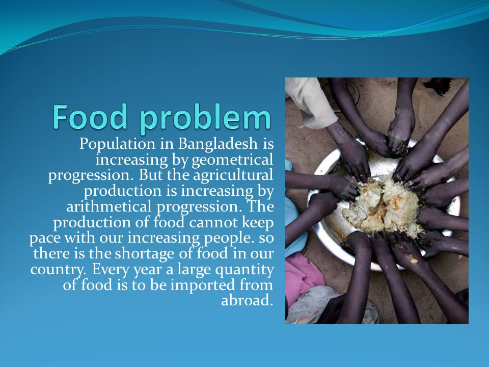 problem of food shortage But the urgent global food shortage problem is not being matched by urgent  research efforts to improve the outlook in the future, the article.