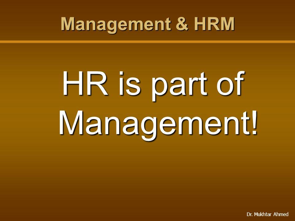 HR is part of Management!