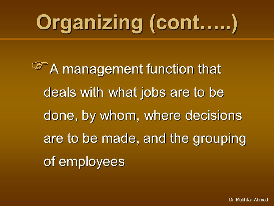 Organizing (cont…..)