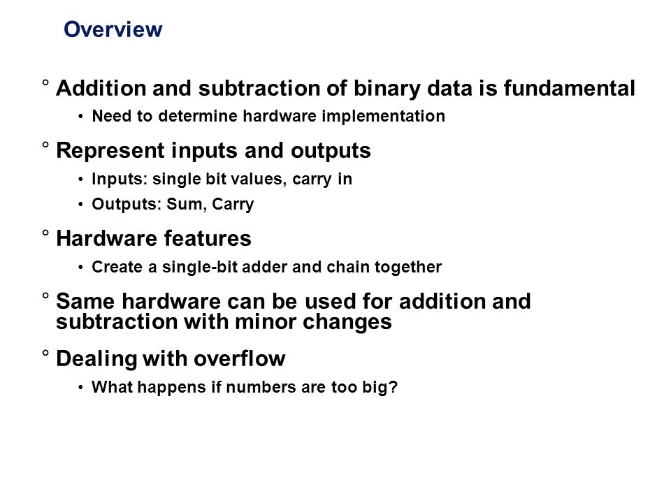 Addition and subtraction of binary data is fundamental