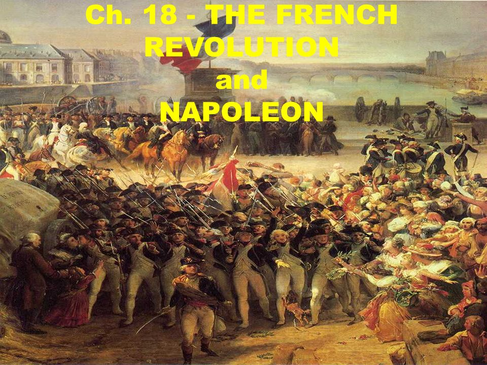 chapter 18 frq french revolution Chapter 18 : the french revolution  high prices and hunger and harvest failures formed a volatile social backdrop to the french revolution the french people were .