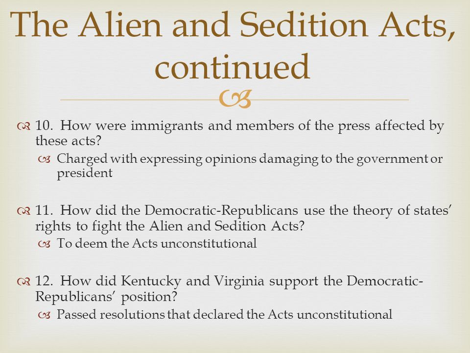The Alien and Sedition Acts, continued