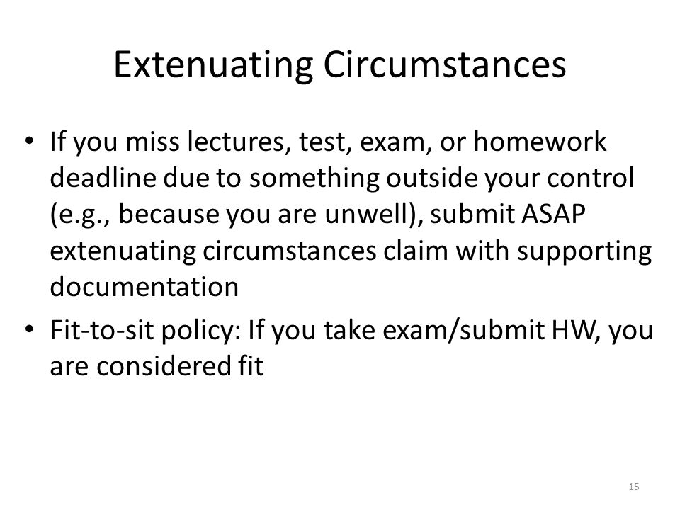 extenuating circumstances Many translated example sentences containing extenuating circumstances – french-english dictionary and search engine for french translations.