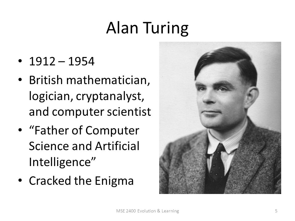 Famous Firsts in Computation MSE 2400 Evolution & Learning - ppt ...