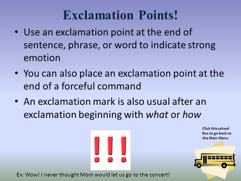 using exclamation points in college essays And, folks, just because the use of exclamation points is evolving in our universe, don't despair few things excite me more than reading a strange tale of reptilian beings with exclamation.