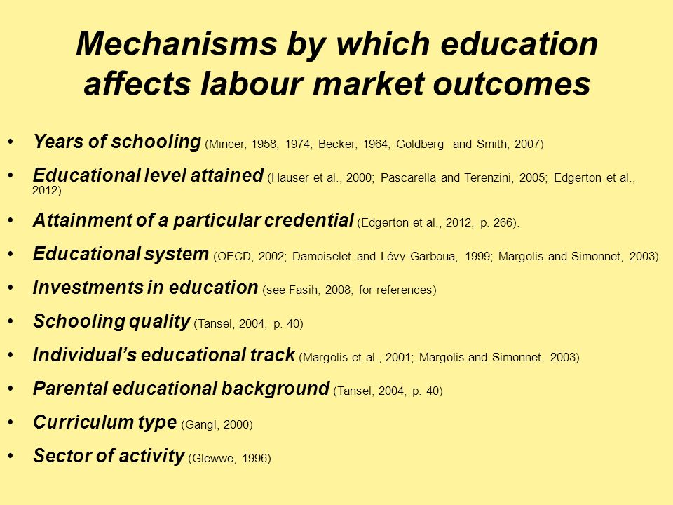 Mechanisms by which education affects labour market outcomes