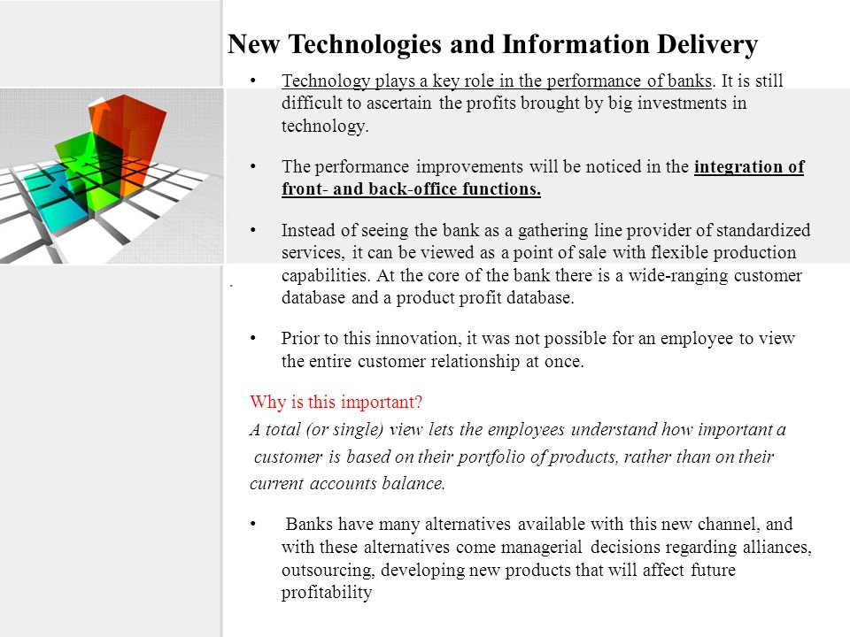 New Technologies and Information Delivery