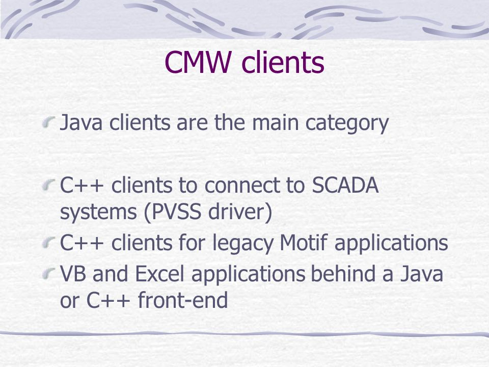 CMW clients Java clients are the main category