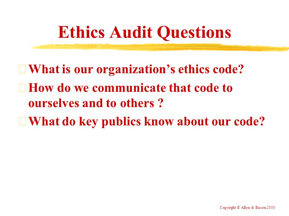 ethic audit Most ethics audit teams include an ethics and compliance manager where  possible as well as an internal auditor and legal managers.