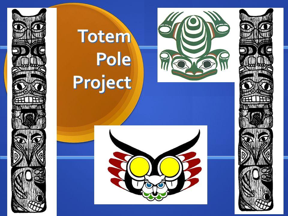 Totem Pole Project