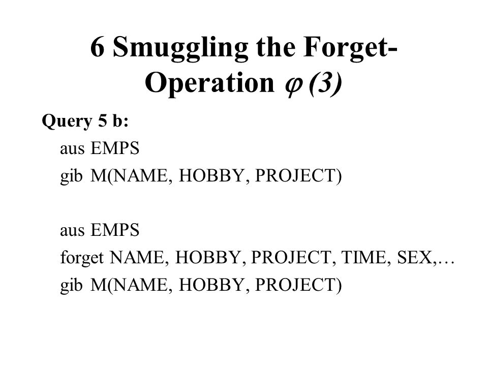 6 Smuggling the Forget-Operation  (3)