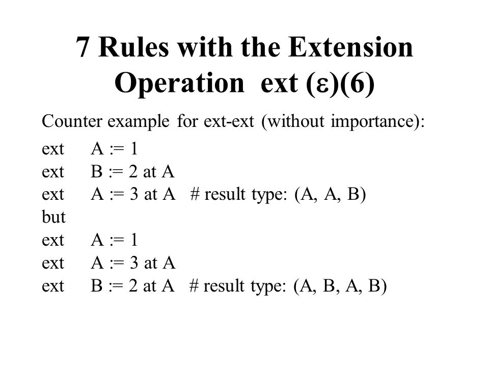 7 Rules with the Extension Operation ext ()(6)