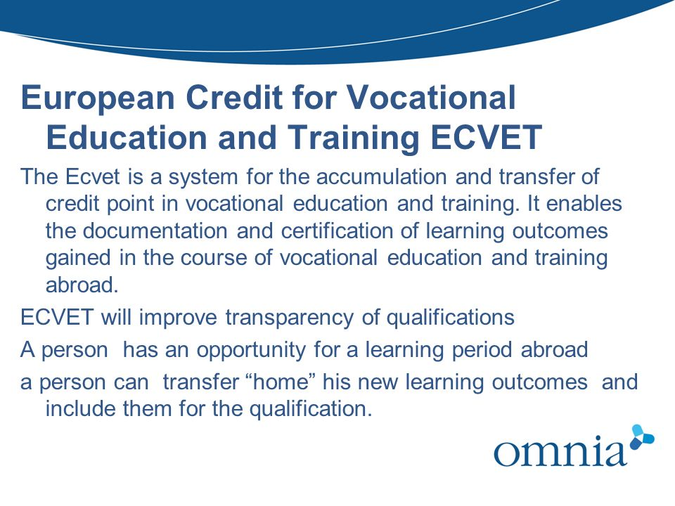 European Credit for Vocational Education and Training ECVET
