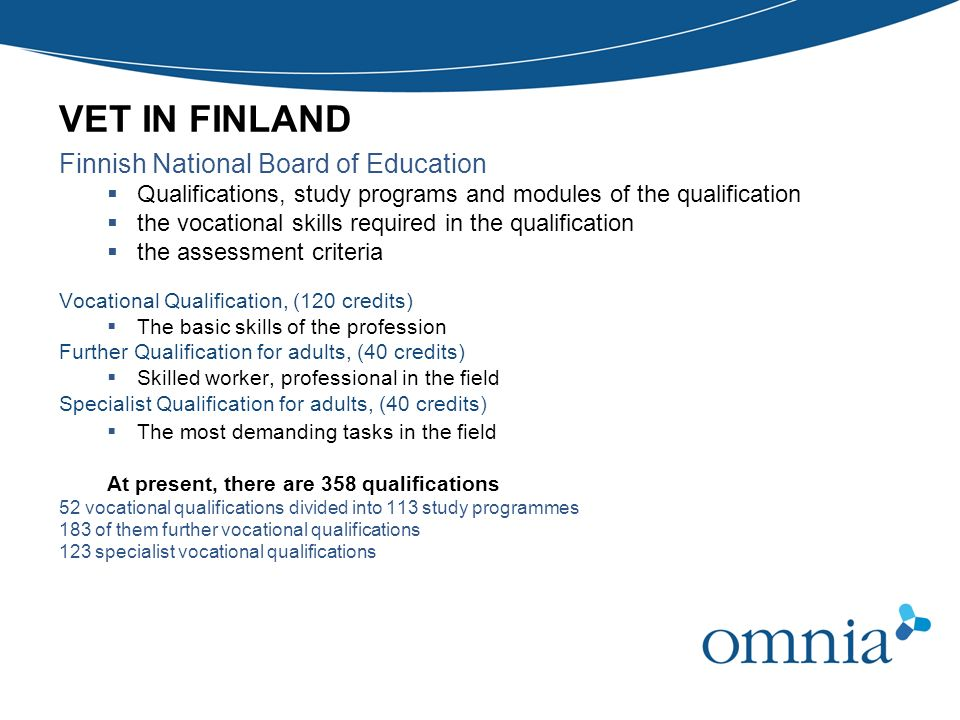 VET IN FINLAND Finnish National Board of Education