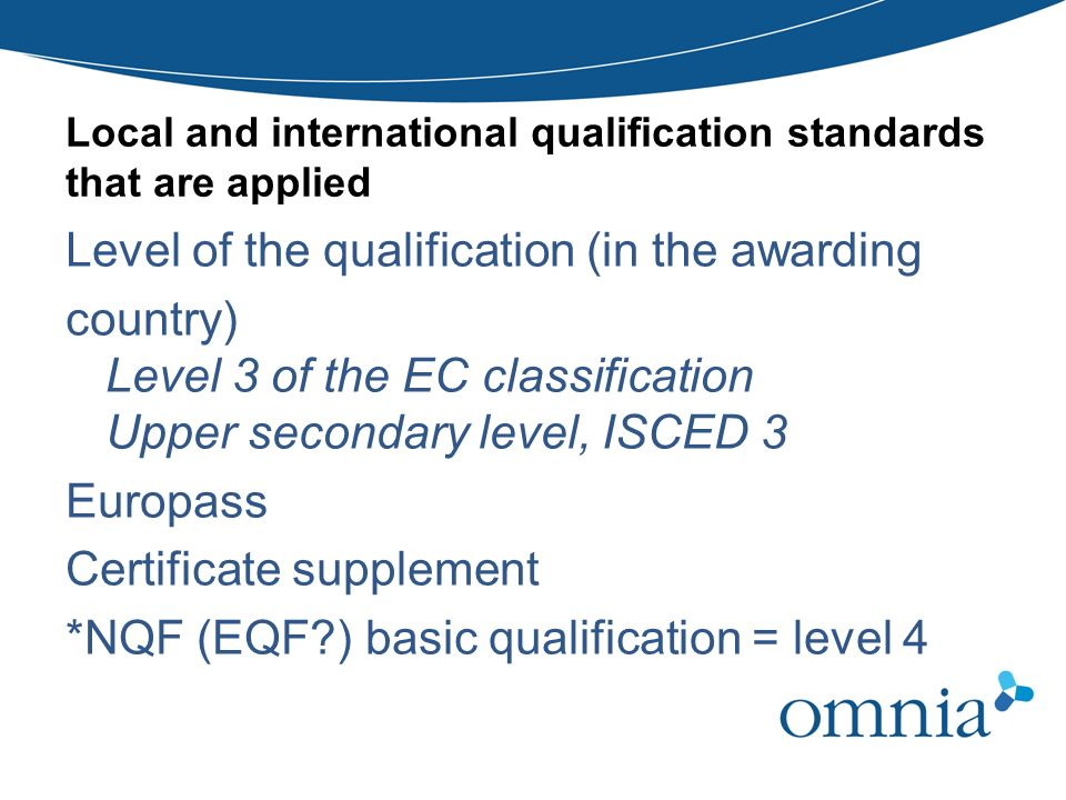 Local and international qualification standards that are applied