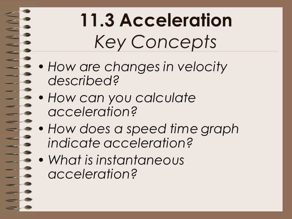 11.3 Acceleration Key Concepts