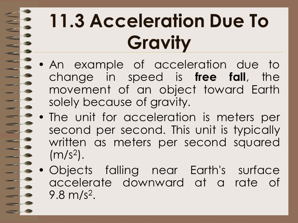 11.3 Acceleration Due To Gravity